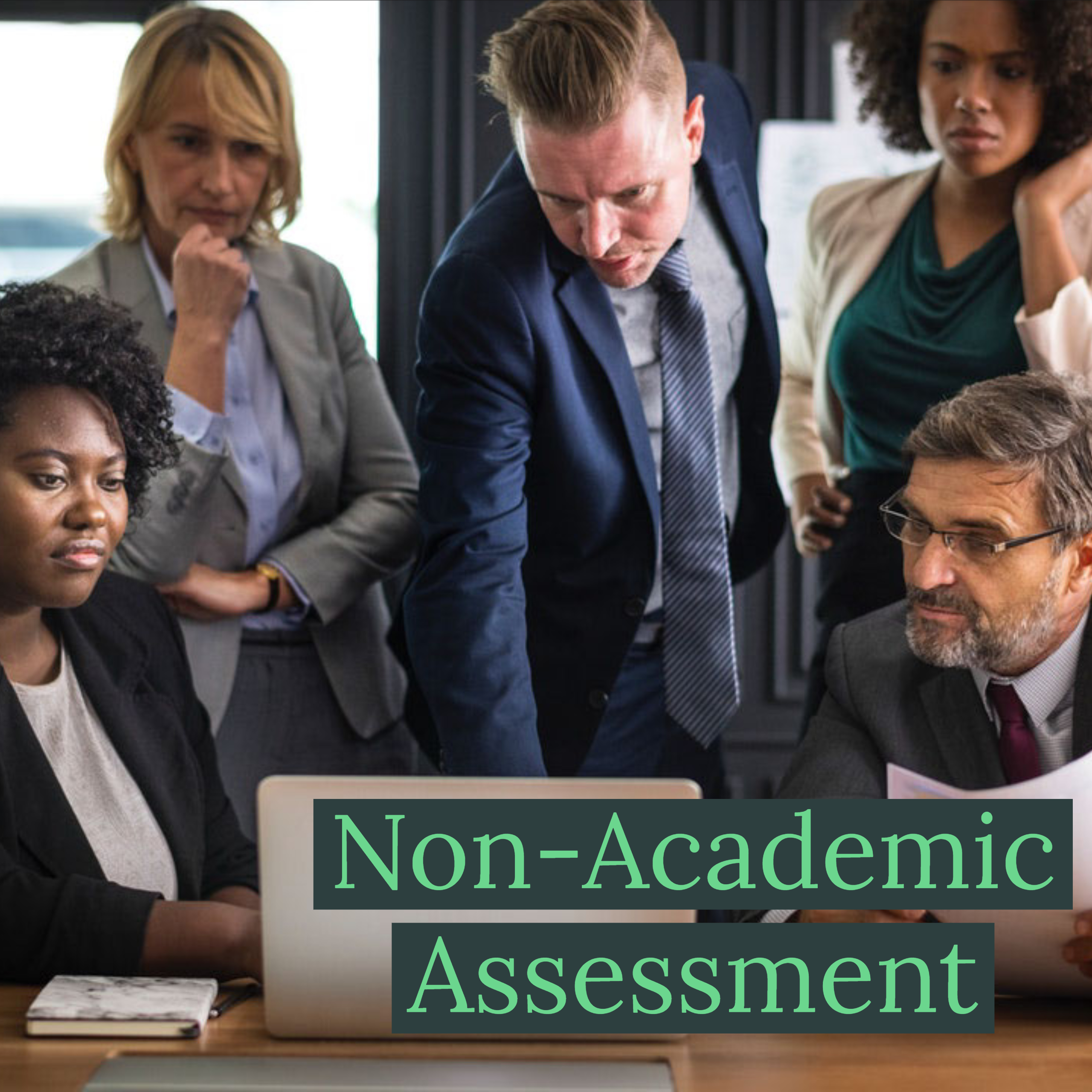 Non-Academic Assessment